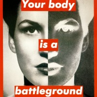 barbara-kruger-your-body-is-a-battleground-19891